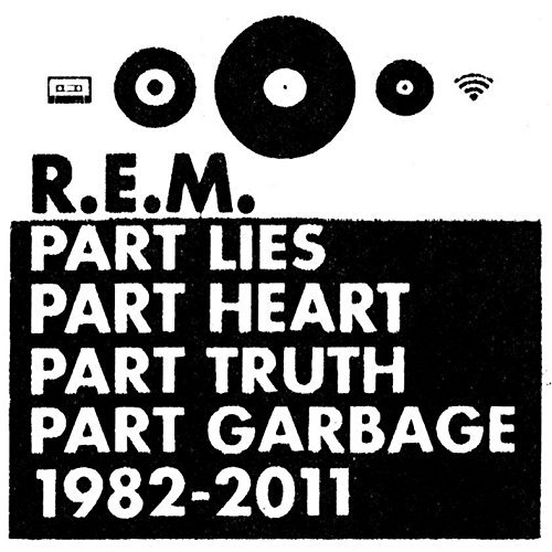 R.E.M. Part Lies Part Heart Part Trut