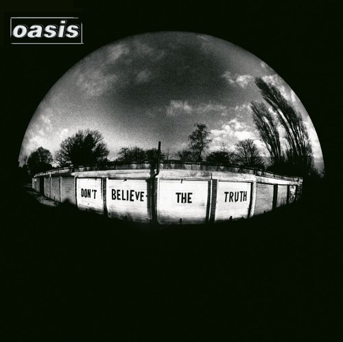 oasis-dont-believe-the-truth