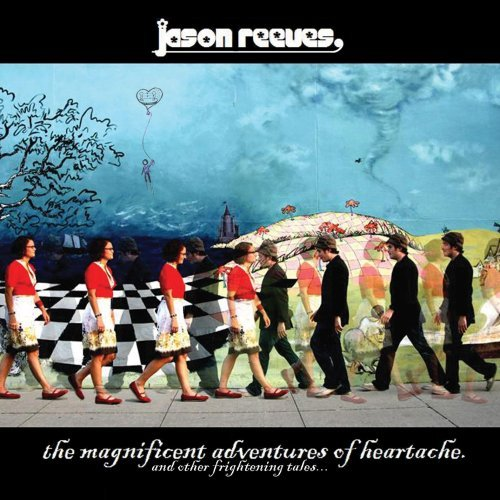 Jason Reeves Magnificent Adventures Of Hear