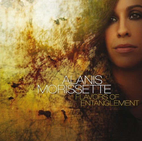 Alanis Morissette Flavors Of Entanglement Explicit Version