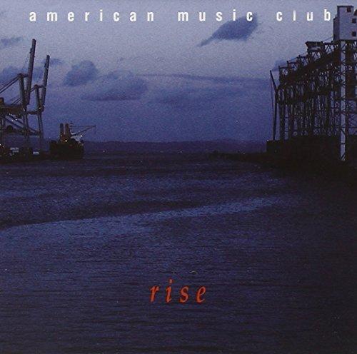American Music Club/Rise