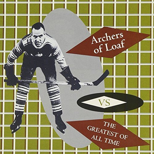 Archers Of Loaf Vs. The Greates Of All Time