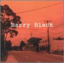 Barry Black/Barry Black