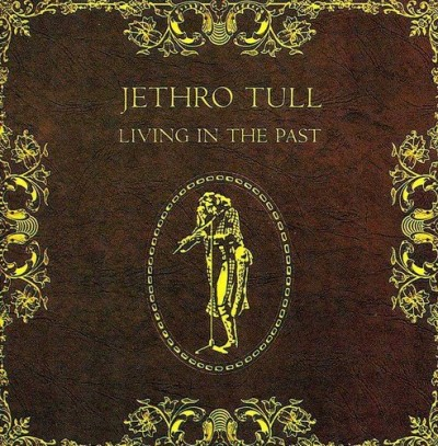 Jethro Tull Living In The Past Import Eu