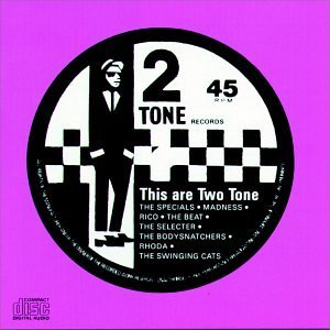This Are Two Tone This Are Two Tone Specials Beat Selecter Rico Madness Swinging Cats Rhoda