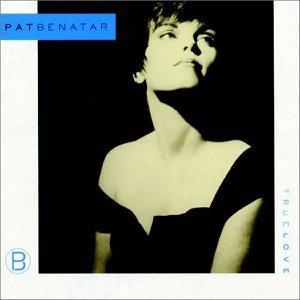 Pat Benatar/True Love