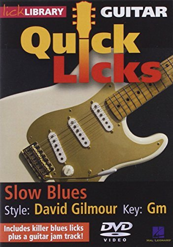 Dave Gilmour Slow Blues Quick Licks For Guitar Nr