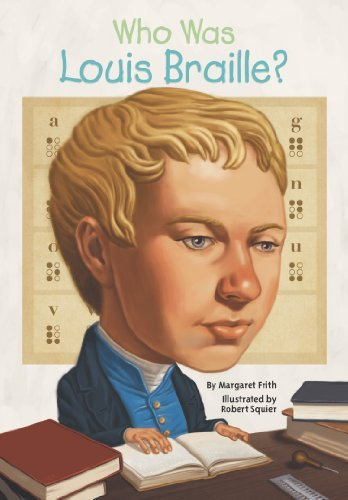 Margaret Frith Who Was Louis Braille?