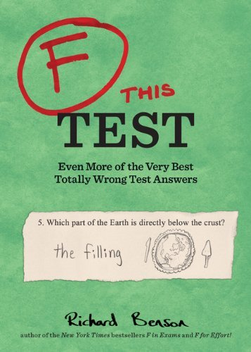 Richard Benson F This Test Even More Of The Very Best Totally Wrong Test Ans
