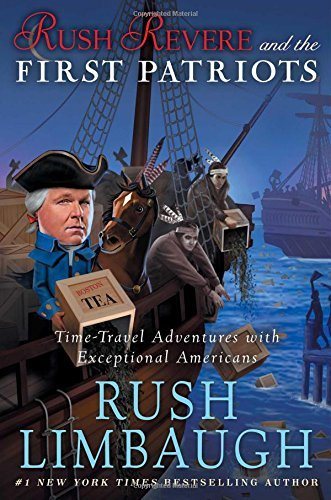 rush-limbaugh-rush-revere-and-the-first-patriots