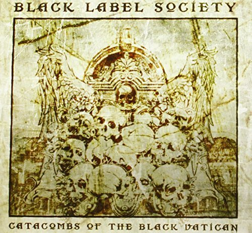 Black Label Society Catacombs Of The Black Vatican