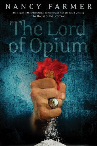 Nancy Farmer The Lord Of Opium