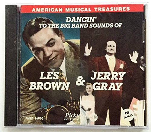 Les Brown Jerry Gray Dancin' To The Big Band Sounds Of Les Brown & Jerr