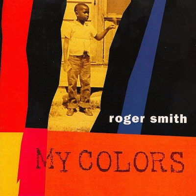 Roger Smith My Colors