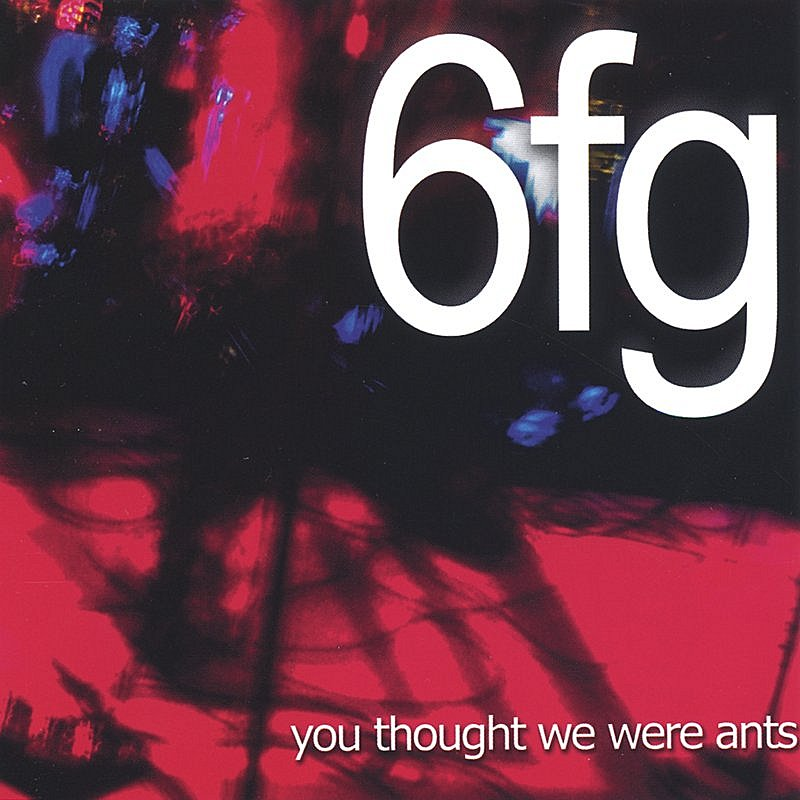 6fg-you-thought-we-were-ants
