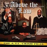 Above The Law A.T.L. Crime Files