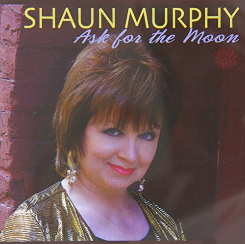 Shaun Murphy Ask For The Moon CD R