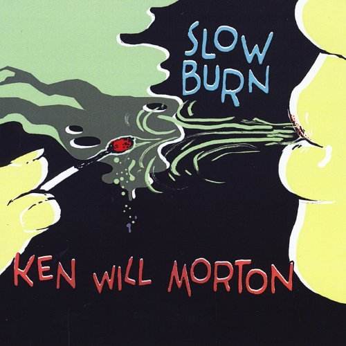 Ken Will Morton Slow Burn