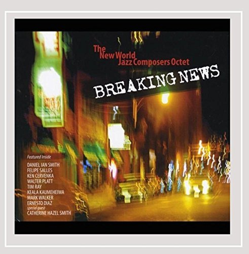 New World Jazz Composers Octet Breaking News