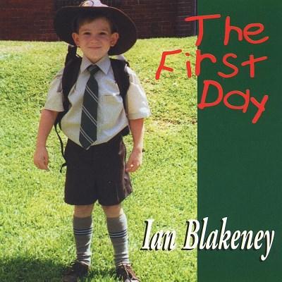 Ian Blakeney/First Day