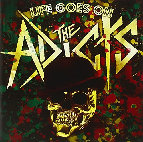 Adicts Life Goes On