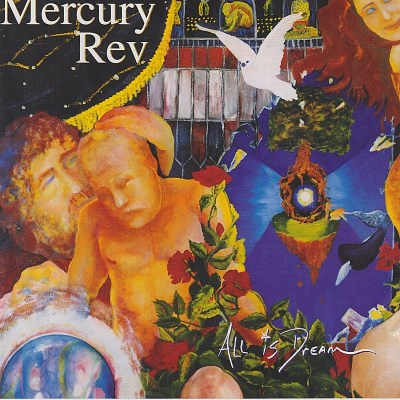 Mercury Rev All Is Dream Import Gbr Lmtd Ed.
