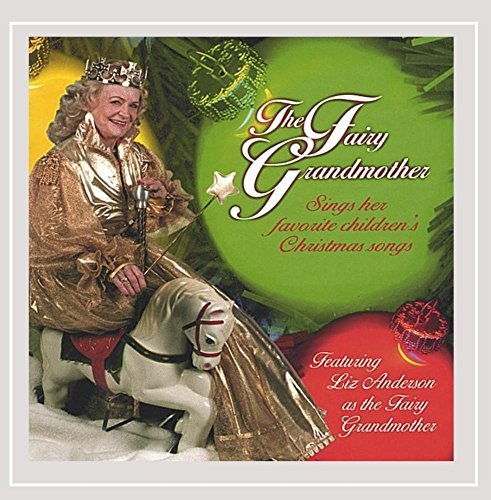 Liz Anderson Fairy Grandmother Sings Childr
