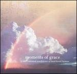 Mark Weinstein Moments Of Grace Best Loved Hymns