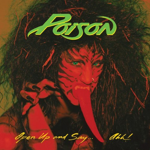Poison Open Up & Say Ahh! 20th Annive Remastered Incl. Bonus Tracks