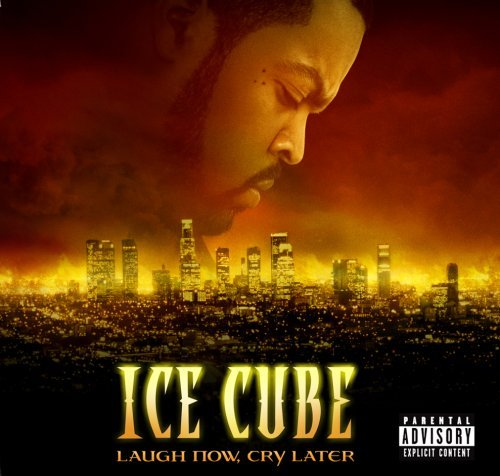 Ice Cube Laugh Now Cry Later Explicit Version Lmtd Ed. Incl. DVD