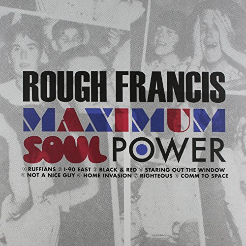 Rough Francis Maximum Soul Power Maximum Soul Power