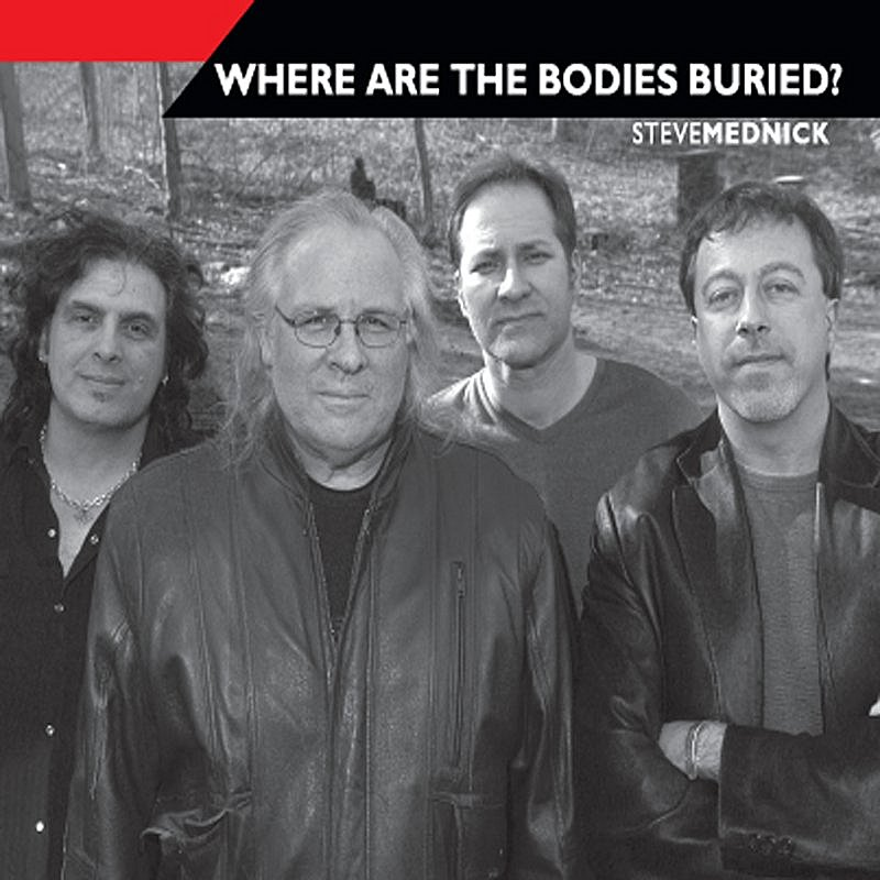 Steve Mednick/Where Are The Bodies Buried?