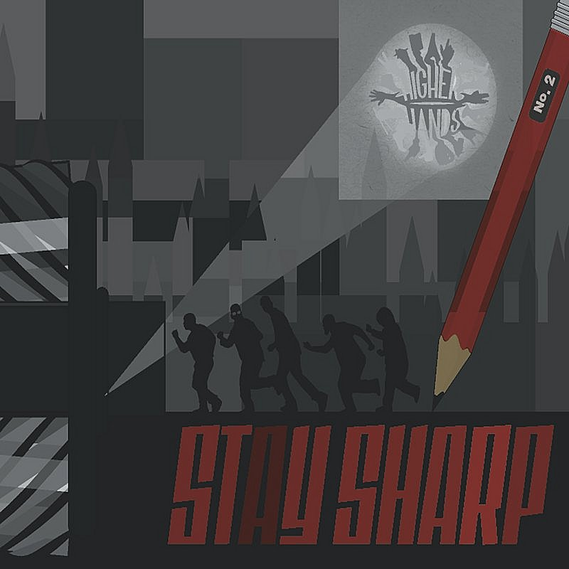 Higher Hands/Stay Sharp