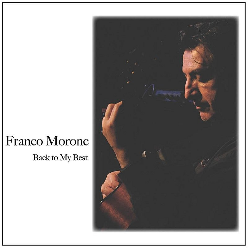 Franco Morone Back To My Best