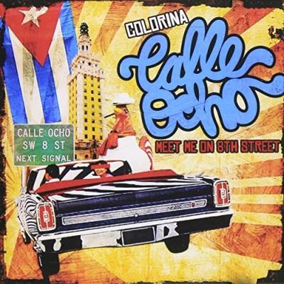 Colorina/Calle Ocho (Meet Me On 8th Str@Cd-R