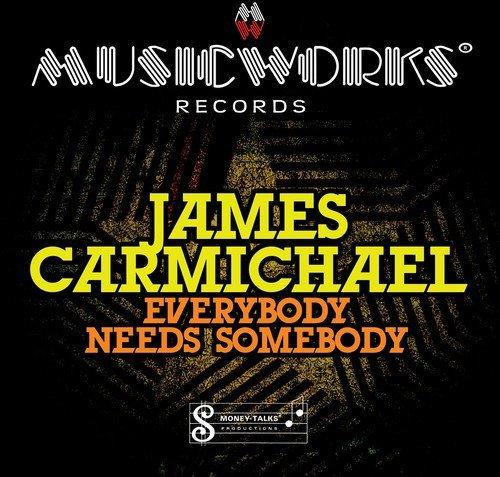 James Carmichael/Everybody Needs Somebody@Cd-R