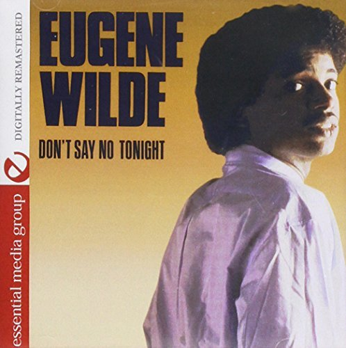 Eugene Wilde Don't Say No Tonight CD R
