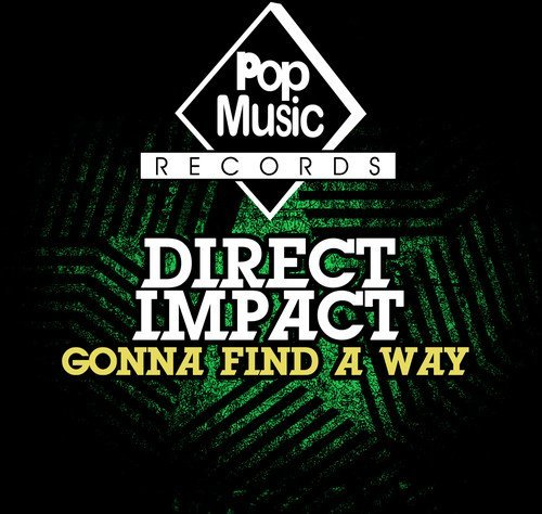 Direct Impact/Gonna Find A Way@Cd-R