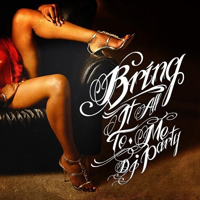 Dj Party/Bring It All To Me@Cd-R