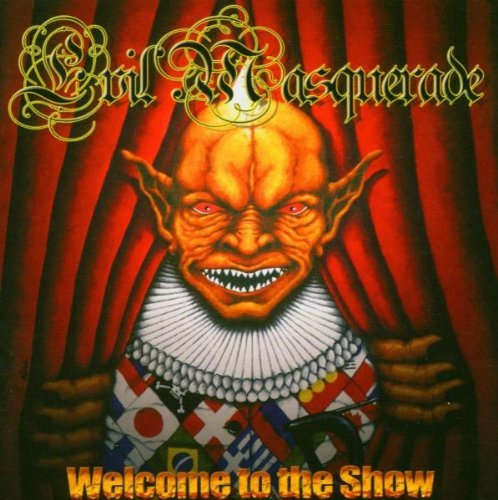 Evil Masquerade Welcome To The Show