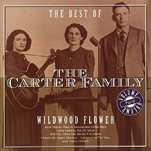 Carter Family Wildwood Flower Import Eu