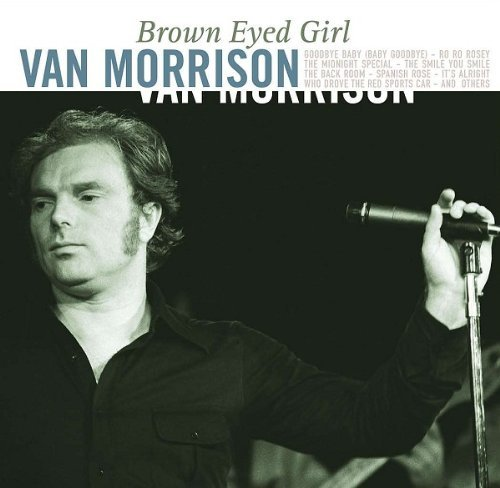Van Morrison Brown Eyed Girl Import Eu Brown Eyed Girl
