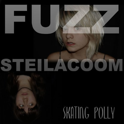 Skating Polly Fuzz Steilacoom
