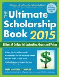 Gen Tanabe The Ultimate Scholarship Book Billions Of Dollars In Scholarships Grants And P 2015