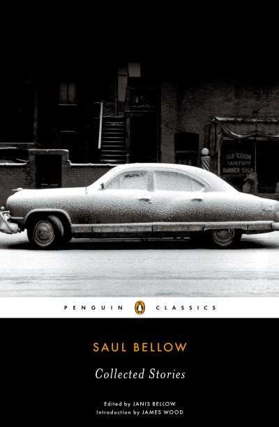 Saul Bellow Saul Bellow Collected Stories