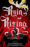 Leigh Bardugo Ruin And Rising
