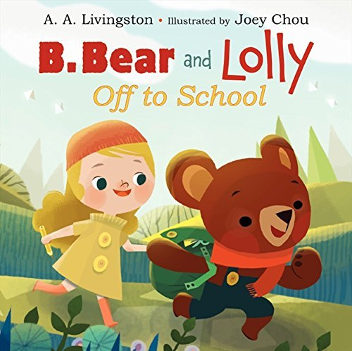 a-a-livingston-b-bear-and-lolly-off-to-school