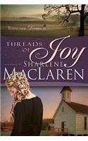 Sharlene Maclaren Threads Of Joy