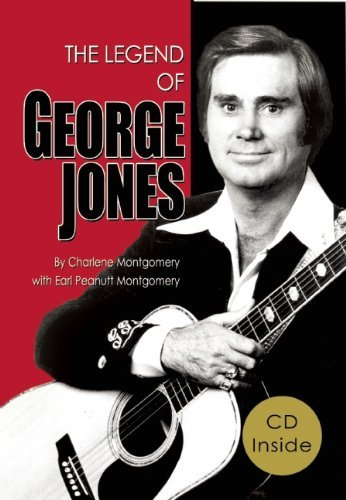 Charlene Montgomery The Legend Of George Jones His Life And Death [with CD (audio)]