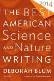 Deborah Blum Best American Science And Nature Writing (2014) 2014